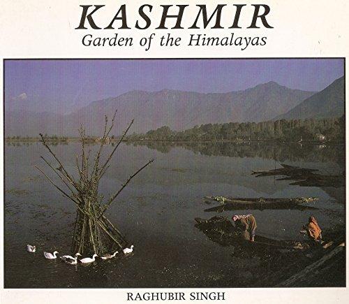 Kashmir: Garden of the Himalayas por Raghubir Singh