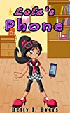 Lola's Phone: A Scary Story For Children Involving A Spooky Smart Phone