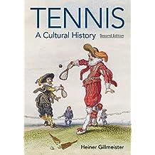 Tennis: A Cultural History
