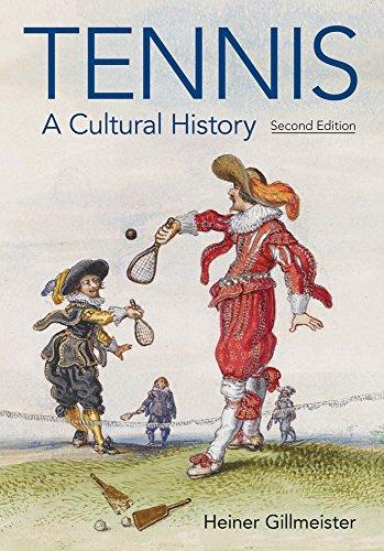 Tennis: A Cultural History por Heiner Gillmeister