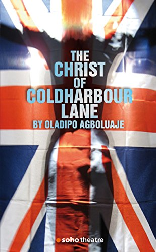 The christ of coldharbour lane oberon modern plays ebook the christ of coldharbour lane oberon modern plays by agboluaje oladipo fandeluxe Document