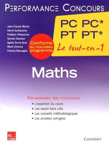 Maths 2e année PC PC* - PT PT* par Jean-Claude Martin