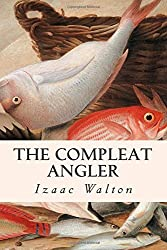 The Compleat Angler by Izaak Walton (2015-01-12)