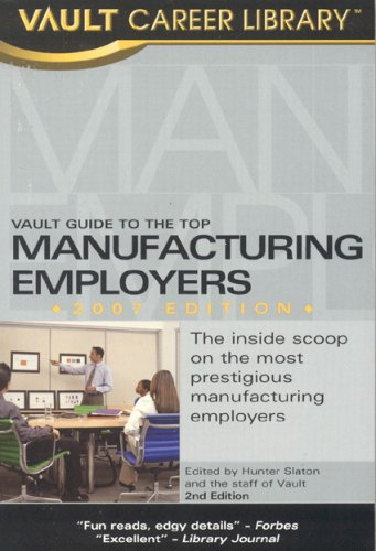 vault-guide-to-the-top-manufacturing-employers-2007