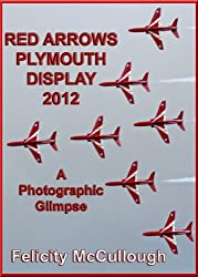 Red Arrows Plymouth Display 2012 A Photographic Glimpse (Events To Attend)