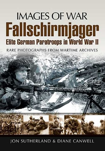 Fallschirmjager: Elite German Paratroops In World War II (Images of War) (English Edition)