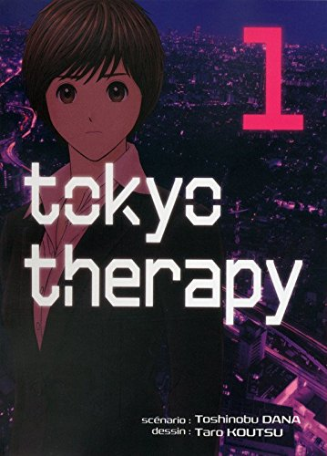 Tokyo Therapy Edition simple Tome 1
