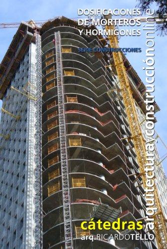 Descargar Libro Libro Dosificaciones de morteros y hormigones (Cátedras Arquitectura y Construcción online. Serie Construcciones nº 24) de RICARDO TELLO