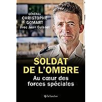 Livres Soldat de l'Ombre - au Coeur des Forces Speciales PDF