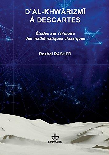 d-39-al-khwarizmi--descartes-tudes-sur-l-39-histoire-des-mathmatiques-classiques