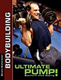 Ultimate Pump!: Bestform ohne Doping
