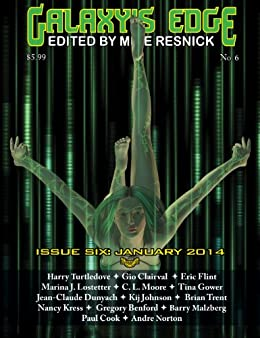 Galaxy's Edge Magazine: Issue 6, January 2014 (Galaxy's Edge) (English Edition) von [Turtledove, Harry, Flint, Eric, Kress, Nancy, Johnson, Kij, Clairval, Gio, Lostetter, Marina J., Gower, Tina, Dunyach, Jean-Claude, Trent, Brian]