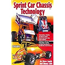 Sprint Car Chasis Technology by Jimmy Sills (2001-03-01)