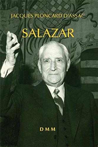 Salazar nouvelle édition par Jacques Ploncard d'Assac
