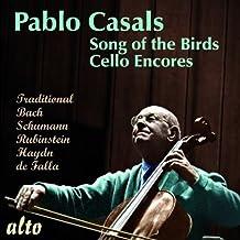Pablo Casals: Song Of The Birds/More Cello Encores