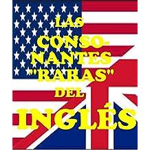"""Las Consonantes """"raras"""" del inglés (Leer Es Poder nº 3)"""