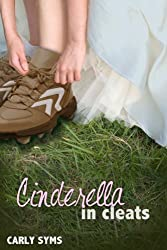 Cinderella in Cleats (English Edition)