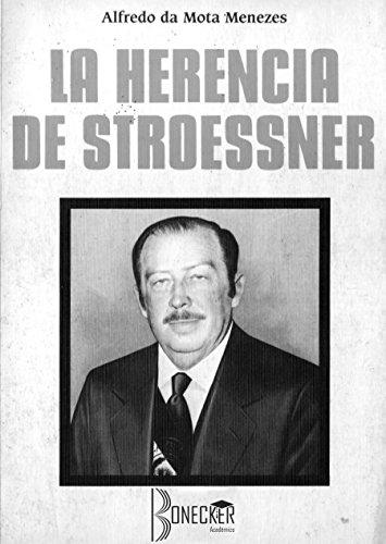 La Herencia de Stroessner: Brasil - Paraguay 1955-1980