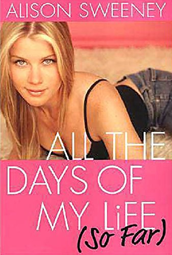 All The Days Of My Life (so Far) (English Edition)