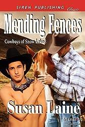 Mending Fences [Cowboys of Snow Lake 3] (Siren Publishing Classic ManLove) by Susan Laine (2012-09-11)