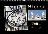 Wiener Zeit-Anzeiger (Wandkalender 2016 DIN A2 quer): Das GROSSE UHREN-Allerlei aus Wien (Monatskalender, 14 Seiten ) (CALVENDO Orte)