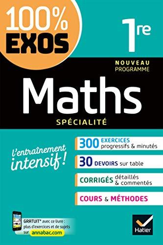 Maths (spécialité) 1re : Exercices résolus - Première (100% Exos ...