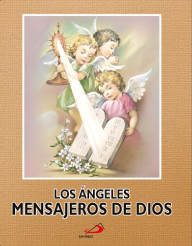 Los ángeles mensajeros de Dios por San Pablo