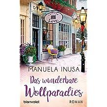 Das wunderbare Wollparadies: Roman (Valerie Lane, Band 4)
