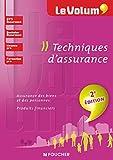 Telecharger Livres Techniques d assurance Le Volum BTS Assurance Bachelor Licence pro formation pro (PDF,EPUB,MOBI) gratuits en Francaise