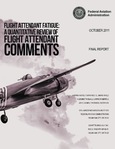 Flight Attendant Fatigue: A Quantitative Review of Flight Attendant Comments por U.S. Department of Transportation