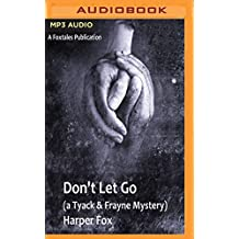 Don't Let Go (The Tyack & Frayne Mysteries, Band 3)