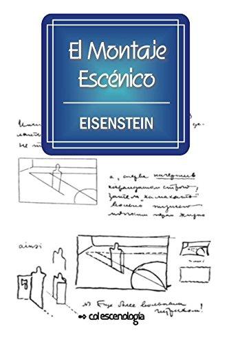 El Montaje Escénico por Sergei Eisenstein