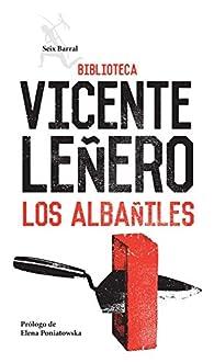 Los albañiles par Vicente Leñero