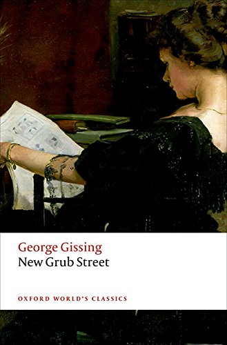 New Grub Street (Oxford World's Classics) por George Gissing