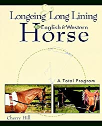 [(Longeing and Long Lining English and Western Horse)] [By (author) Hill] published on (December, 1998)