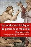 Les fondements bibliques de paternité et maternité