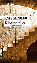 Klosterkeller: Kriminalroman (Pater Pius 3)