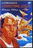 La Verdadera Historia De Cristobal Colon [DVD]