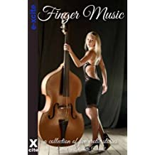 Finger Music - An Xcite Books collection of five erotic stories