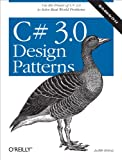 Image de C# 3.0 Design Patterns: Use the Power of C# 3.0 to Solve Real-World Problems