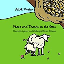 Peace and Thanks on the Farm: Allah Version
