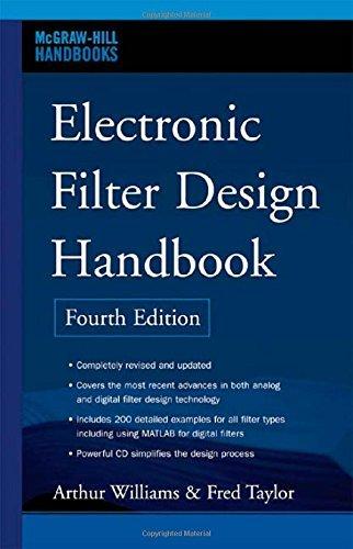 Electronic Filter Design Handbook, Fourth Edition (McGraw-Hill Handbooks) by Arthur Williams (2006-07-31)