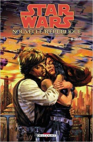 Star wars - Nouvelle République, Tome 2 : Union de Michael-A Stackpole,Robert Teranishi ( 3 janvier 2007 ) par Robert Teranishi Michael-A Stackpole