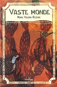 Vaste monde par Maria Valéria Rezende