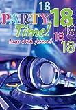 A4 Geburtstagskarte zum 18. Party Time