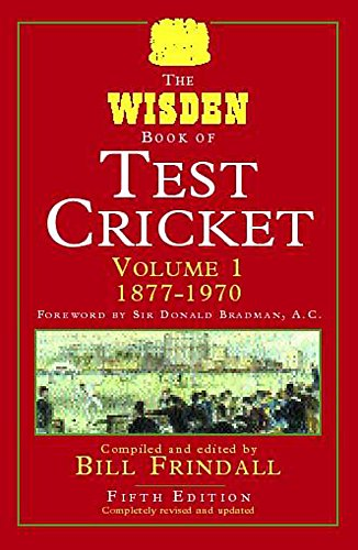 The Wisden Book of Test Cricket 5th Edn Vol 1: v. 1 por Bill Frindall