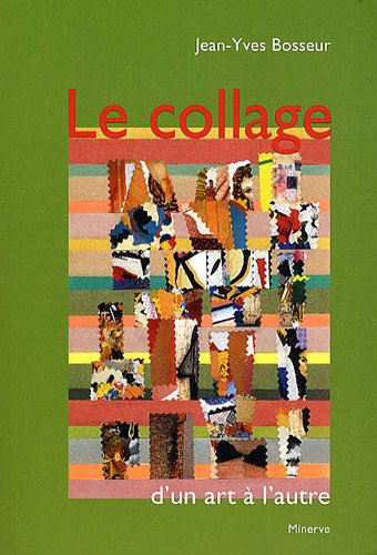 Le Collage d'un art  l'autre