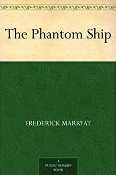 The Phantom Ship (English Edition)