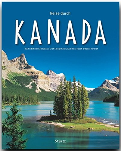 Reise durch KANADA - Ein Bildband mit über 180 Bildern auf 140 Seiten - STÜRTZ Verlag