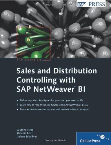 Sales and Distribution Controlling with SAP NetWeaver BI by Susanne Hess (2009-02-28) par Susanne Hess; Stefanie Lenz; Jochen Scheibler;